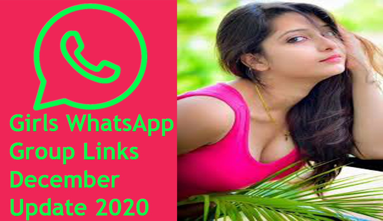 Girls WhatsApp Group Links December Update 2020,Girls WhatsApp Group Links December Update,Girls WhatsApp Group Links December,Girls WhatsApp Group Links,Girls WhatsApp Group Links 2020